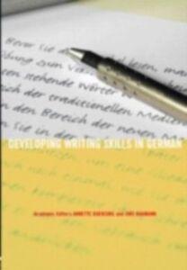 Ebook in inglese Developing Writing Skills in German -, -