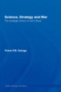 Foto Cover di Science, Strategy and War, Ebook inglese di Frans P.B. Osinga, edito da Taylor and Francis