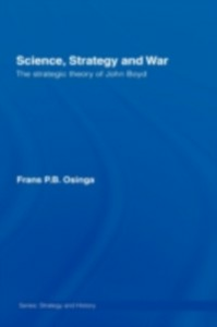 Ebook in inglese Science, Strategy and War Osinga, Frans P.B.