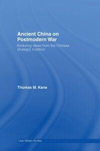 Ebook in inglese Ancient China on Postmodern War Kane, Thomas M.