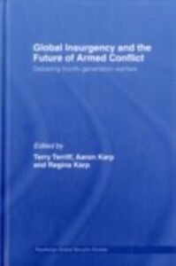 Ebook in inglese Global Insurgency and the Future of Armed Conflict -, -