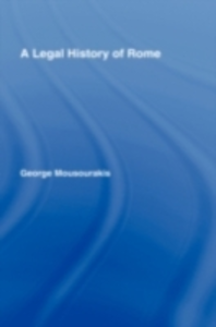 Ebook in inglese Legal History of Rome Mousourakis, George