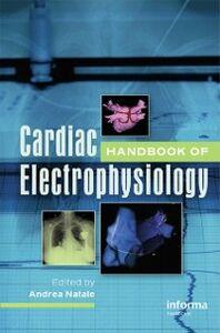 Ebook in inglese Handbook of Cardiac Electrophysiology