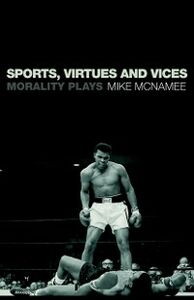 Foto Cover di Sports, Virtues and Vices, Ebook inglese di Mike McNamee, edito da Taylor and Francis