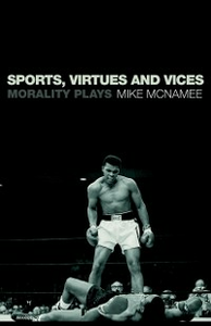 Ebook in inglese Sports, Virtues and Vices McNamee, Mike