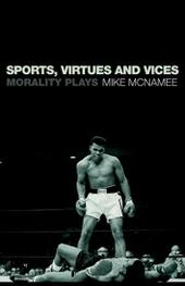 Sports, Virtues and Vices