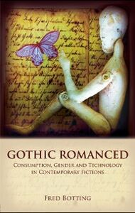 Ebook in inglese Gothic Romanced Botting, Fred