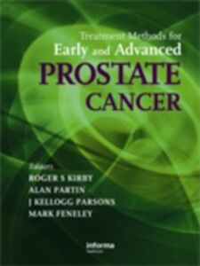 Ebook in inglese Treatment Methods for Early and Advanced Prostate Cancer -, -