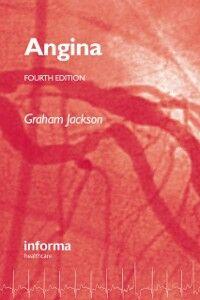 Foto Cover di Angina, Fourth Edition, Ebook inglese di Graham Jackson, edito da CRC Press