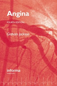 Ebook in inglese Angina, Fourth Edition Jackson, Graham