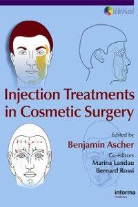 Foto Cover di Injection Treatments in Cosmetic Surgery, Ebook inglese di  edito da CRC Press