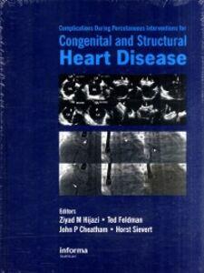 Foto Cover di Complications During Percutaneous Interventions for Congenital and Structural Heart Disease, Ebook inglese di  edito da CRC Press