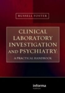 Foto Cover di Clinical Laboratory Investigation and Psychiatry, Ebook inglese di Russell Foster, edito da CRC Press