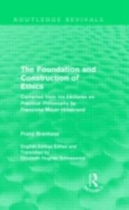 Ebook in inglese Foundation and Construction of Ethics (Routledge Revivals) Brentano, Franz