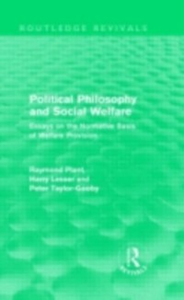 Ebook in inglese Political Philosophy and Social Welfare (Routledge Revivals) Lesser, Anthony , Plant, Raymond , Taylor-Gooby, Peter