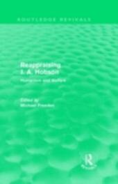Reappraising J. A. Hobson (Routledge Revivals)