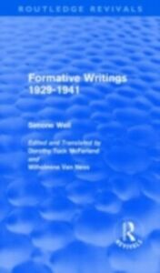 Ebook in inglese Formative Writings (Routledge Revivals) Weil, Simone