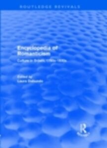 Ebook in inglese Encyclopedia of Romanticism (Routledge Revivals)