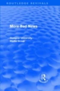 Ebook in inglese More Bad News (Routledge Revivals) Beharrell, Peter , Davis, Howard , Eldridge, John , Hart, Jean