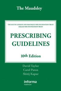 Ebook in inglese Maudsley Prescribing Guidelines Kapur, Shitij , Paton, Carol , Taylor, David