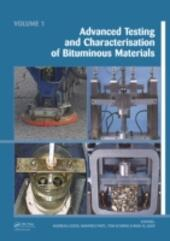 Advanced Testing and Characterization of Bituminous Materials, Two Volume Set