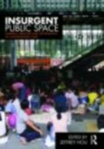 Ebook in inglese Insurgent Public Space -, -
