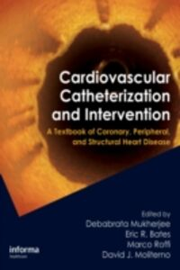 Foto Cover di Cardiovascular Catheterization and Intervention, Ebook inglese di  edito da CRC Press