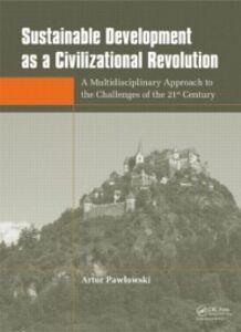 Ebook in inglese Sustainable Development as a Civilizational Revolution Pawlowski, Artur