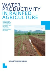 Ebook in inglese Water Productivity in Rainfed Agriculture Makurira, Hodson