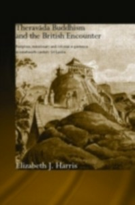 Ebook in inglese Theravada Buddhism and the British Encounter Harris, Elizabeth