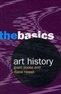 Ebook in inglese Art History: The Basics Newall, Diana , Pooke, Grant