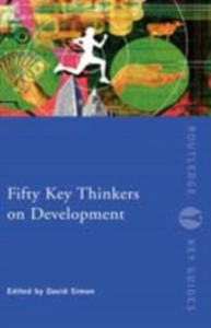 Ebook in inglese Fifty Key Thinkers on Development -, -