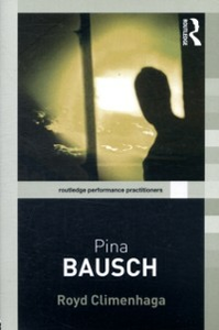 Ebook in inglese Pina Bausch Climenhaga, Royd