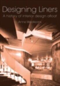 Ebook in inglese Designing Liners Wealleans, Anne