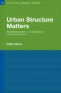 Ebook in inglese Urban Structure Matters Naess, Petter