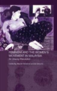 Foto Cover di Feminism and the Women's Movement in Malaysia, Ebook inglese di AA.VV edito da Taylor and Francis