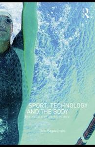 Ebook in inglese Sport, Technology and the Body Magdalinski, Tara
