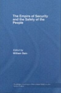 Ebook in inglese Empire of Security and the Safety of the People -, -