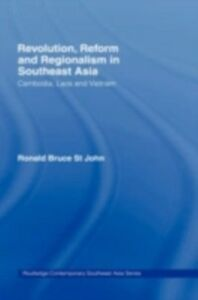 Ebook in inglese Revolution, Reform and Regionalism in Southeast Asia John, Ronald Bruce St