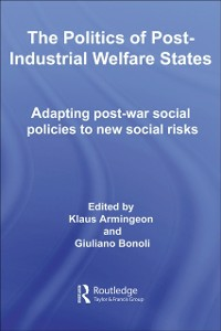 Ebook in inglese Politics of Post-Industrial Welfare States -, -