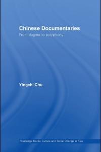 Ebook in inglese Chinese Documentaries Chu, Yingchi
