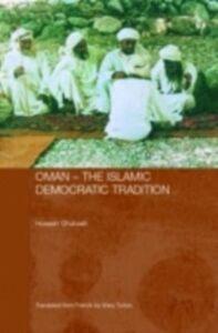 Ebook in inglese Oman - The Islamic Democratic Tradition Ghubash, Hussein