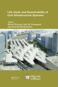 Ebook in inglese Life-Cycle and Sustainability of Civil Infrastructure Systems