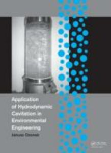 Ebook in inglese Application of Hydrodynamic Cavitation in Environmental Engineering Ozonek, Janusz