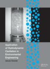 Application of Hydrodynamic Cavitation in Environmental Engineering