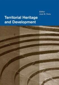 Foto Cover di Territorial Heritage and Development, Ebook inglese di  edito da CRC Press