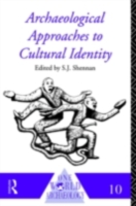 Ebook in inglese Archaeological Approaches to Cultural Identity -, -