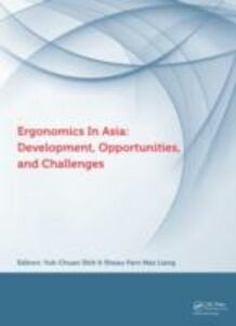 Ebook in inglese Ergonomics in Asia: Development, Opportunities and Challenges -, -