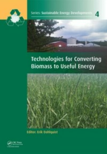Ebook in inglese Technologies for Converting Biomass to Useful Energy -, -