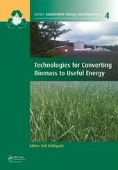 Technologies for Converting Biomass to Useful Energy